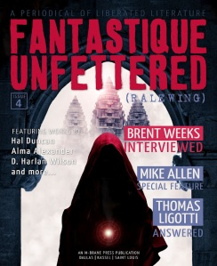 Fantastique Unfettered, Issue 4