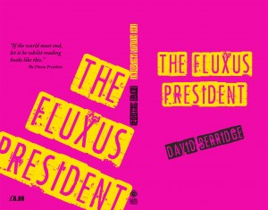 Fluxus President by David Berridge, Dark Windows Press