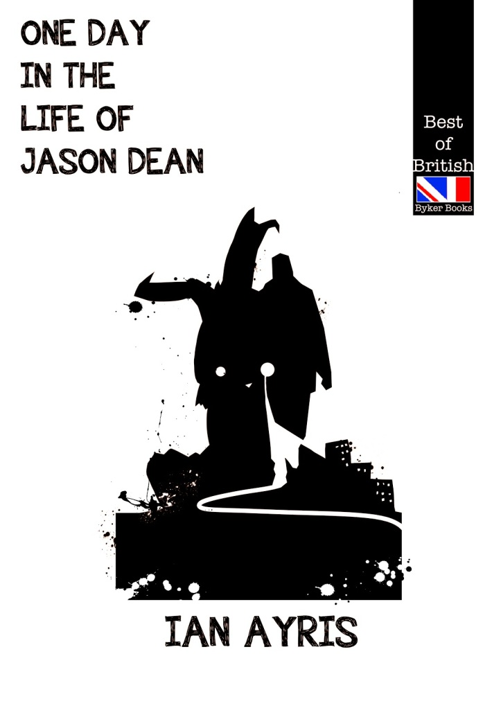 Ian Ayris One Day in the Life of Jason Dean