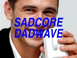 dadwave