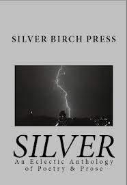 Silver anthology Silver Birch Press